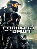 Halo 4: Forward Unto Dawn [HD]