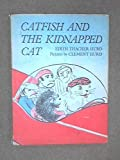 Catfish and the kidnapped cat