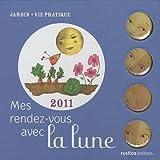 echange, troc Collectif - Mes rendez-vous avec la lune 2011