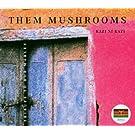 Them Mushrooms-Kazi Ni Kazi - Tribute To Bob Marley