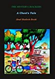 The Mystery Crackers: A Chest's Tale (First Edition, 2014)