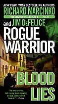 Rogue Warrior: Blood Lies (rogue Warrior Series Book 17)