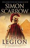 The Legion (Eagles of the Empire 10): Cato & Macro: Book 10 (The Eagle Series)