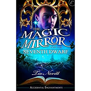 The Magic Mirror and the Seventh Dwarf Audiobook