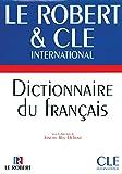 Dictionnaire du français. Le Robert & Cle International