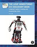 The LEGO MINDSTORMS EV3 Discovery Book (Full Color): A Beginners Guide to Building and Programming Robots