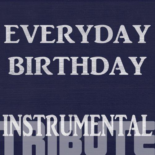 Everyday Birthday (Tribute To Swizz Beatz) [Instrumental]