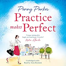 Practice Makes Perfect: The Larkford Series, Book 2 Audiobook by Penny Parkes Narrated by Anna Bentinck
