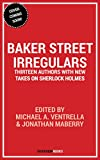 img - for Baker Street Irregulars: Thirteen Authors With New Takes on Sherlock Holmes book / textbook / text book
