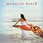 Monarch Beach   Anita Hughes