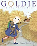 Goldie and the Three Bears (0061136115) by Stanley, Diane