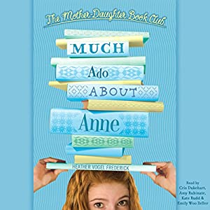 Much Ado About Anne Audiobook