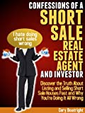 img - for Confessions of a Short Sale Real Estate Agent and Investor book / textbook / text book