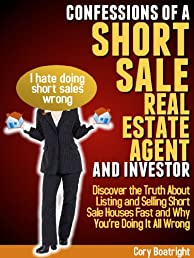 Confessions of a Short Sale Real Estate Agent and Investor