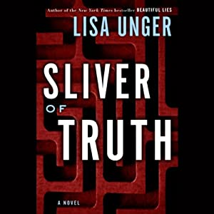 Sliver of Truth | [Lisa Unger]