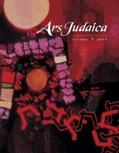 Ars Judaica, Volume 5: The Bar-Ilan Journal of Jewish Art