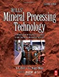 img - for Wills' Mineral Processing Technology, Seventh Edition: An Introduction to the Practical Aspects of Ore Treatment and Mineral Recovery 7th by Wills, Barry A. (2006) Paperback book / textbook / text book