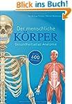 Der menschliche K�rper: Gesundheitsat...