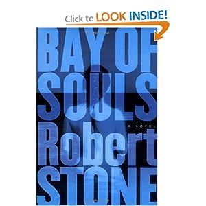 Bay of Souls - Robert Stone