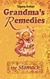 Stomach Home Remedies (Grandmas Remedies Collection Book 2)