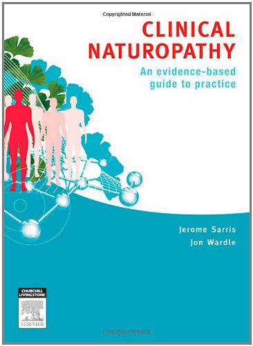 Clinical Naturopathy: An Evidence-Based Guide To Practice, 1E