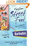 Barbados: Caribbean Street Food