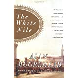 The White Nile ~ Alan Moorehead
