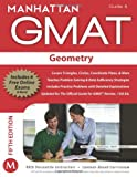 Geometry GMAT Strategy Guide (Manhattan GMAT Instructional Guide 4)