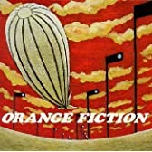 ORANGE FICTION