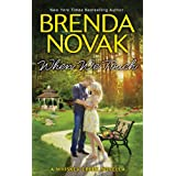When We Touch (A Whiskey Creek novella) ~ Brenda Novak