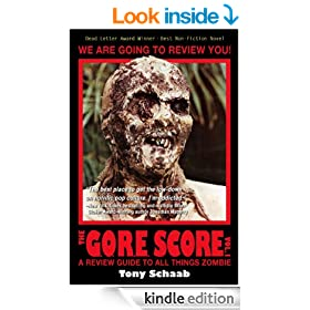 The G.O.R.E. Score: A Review Guide to All Things Zombie, Volume 1