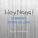 Hey Nana!   Toni Nunemaker