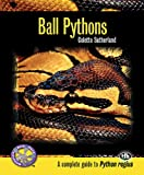 Ball Pythons (Complete Herp Care)