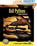 Ball Pythons: A Complete Guide to Pyt...