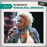 echange, troc Vanessa Bell Armstrong - Setlist: The Very Best of Vanessa Bell Armstrong