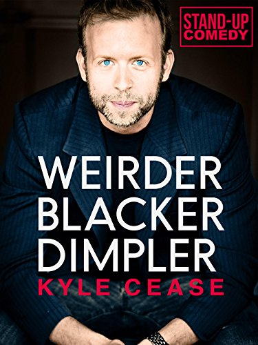 Kyle Cease: Weirder, Blacker, Dimpler