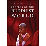 Peoples of the Buddhist World: A Christian Prayer Guide (1903689902) by Hattaway, Paul