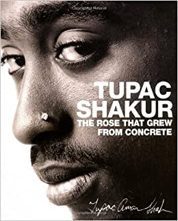 The Rose that Grew from Concrete: Amazon.co.uk: Tupac ...