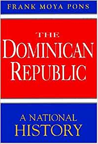 The dominican republic a national history frank moya for Frank motors national city