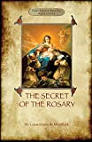 img - for The Secret of the Rosary: a classic of Marian devotion (Aziloth Books) book / textbook / text book