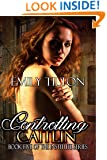 Controlling Caitlin (The Institute Series Book 5)