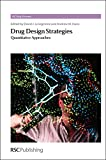 img - for Drug Design Strategies: Quantitative Approaches (RSC Drug Discovery) book / textbook / text book
