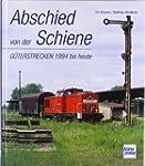 Abschied von der Schiene: G�terstreck...