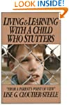 Living & Learning with a Child Who St...