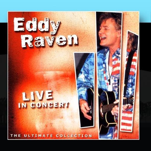 Eddy Raven - Live in Concert - Zortam Music