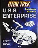 Star Trek U.S.S. Enterprise: Technisches Handbuch