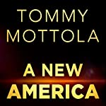 A New America: How Music Reshaped the Culture and Future of a Nation and Redefined My Life | Tommy Mottola