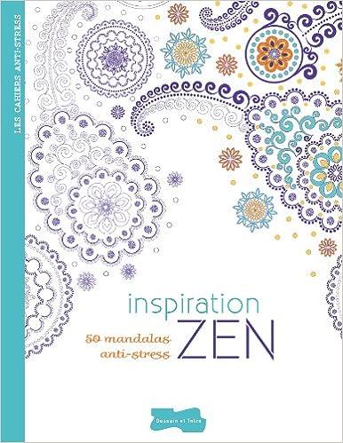 Inspiration ZEN. 50 mandalas anti-stress