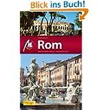 Rom MM-City: Reisehandbuch mit vielen praktischen Tipps