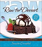 img - for Raw for Dessert: Easy Delights for Everyone book / textbook / text book